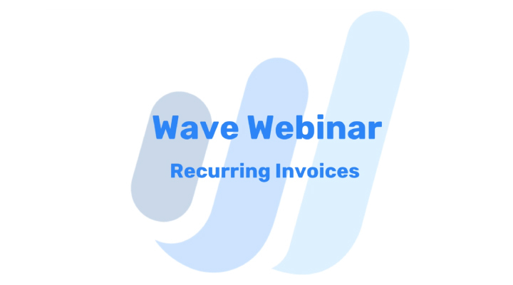 Recurring Invoices With Wave 2X
