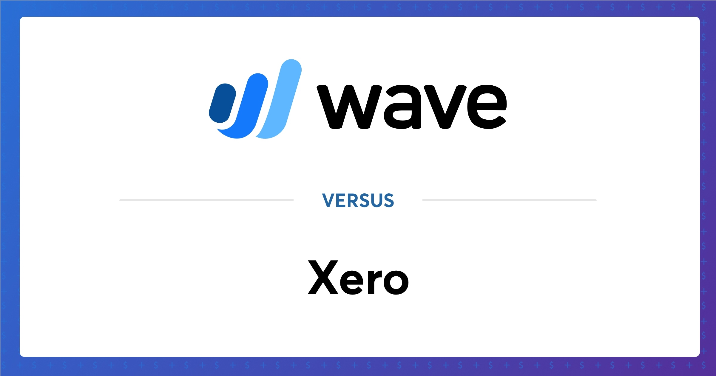 Xero Vs Wave Which Software Is Best For You