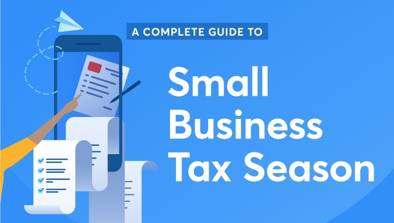 A Complete Guide to Small Business Tax Season - Bravely Go