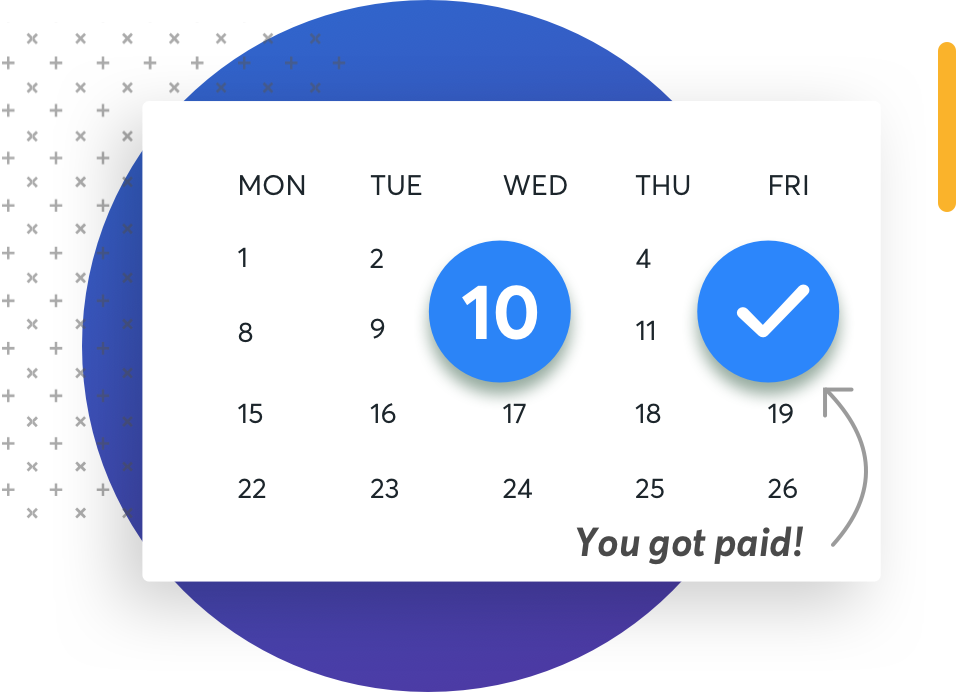 Get paid in just 2 days