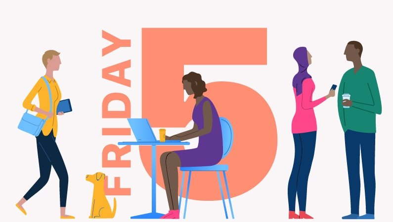 """illustration that of people working with the words """"Friday 5"""" in the back"""