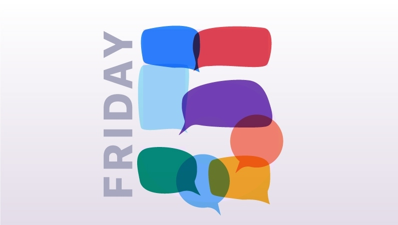 "Speech bubbles forming the shape of a 5, spelling out ""Friday 5"""
