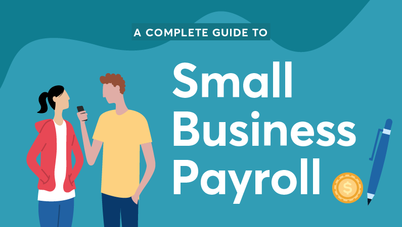 The complete guide to small business payroll - Bravely Go
