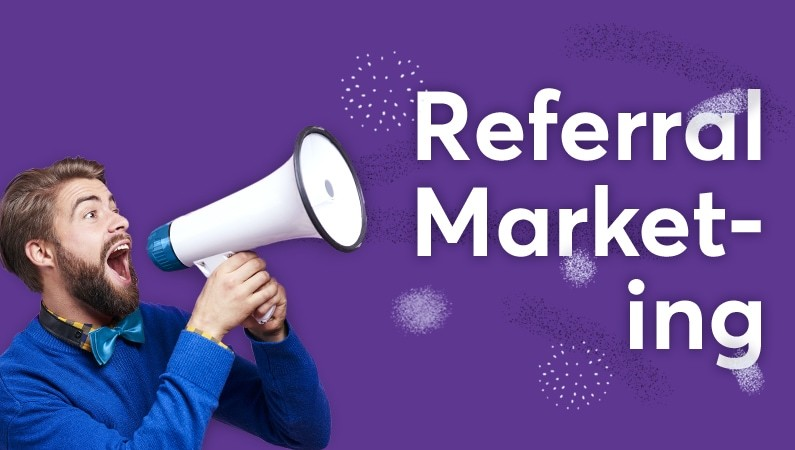 Graphic that says Referral Marketing