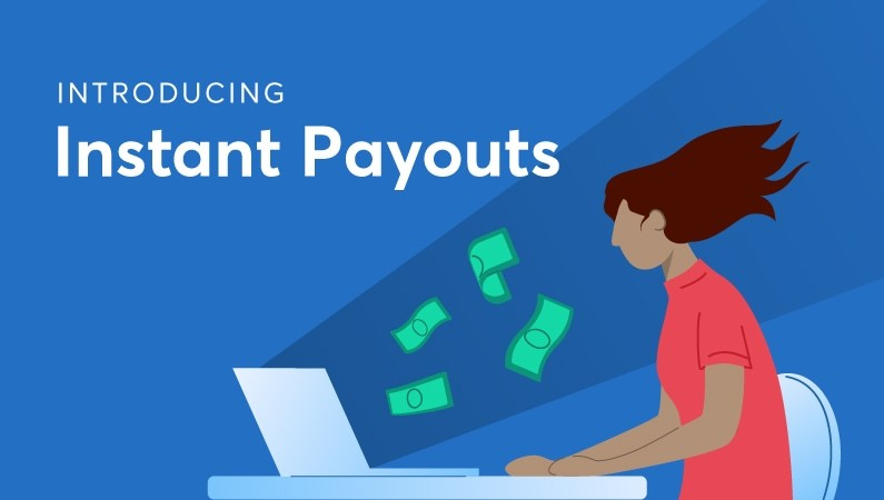 Introducing Instant Payouts